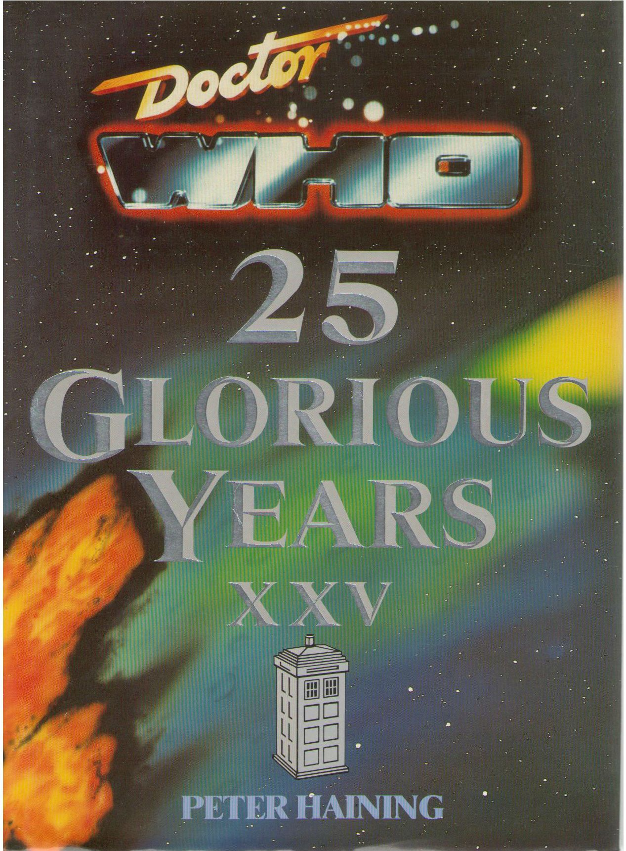 Doctor Who: 25 Glorious Years Xxv, Haining, Peter